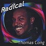Thomas Long Radical