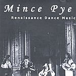 Mince Pye Renaissance Dance Music