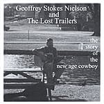 The Lost Trailers Story Of The New Age Cowboy