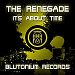 Renegade Its About Time