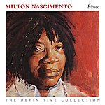 Milton Nascimento Bituca: The Definitive Collection