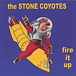 The Stone Coyotes Fire It Up