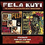 Fela Kuti Stalemate / Fear Not For Man (Remastered)