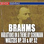 Karin Lechner Brahms: Waltzes Op. 39 - Waltzes Op. 52 - Variations On A Theme By Robert Schumann