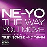 Ne-Yo The Way You Move (Explicit)