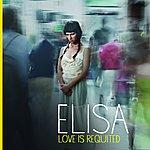 Elisa Love Is Requited