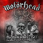 Motörhead The Wörld Is Ours - Vol 1 Everywhere Further Than Everyplace Else