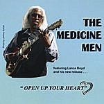 The Medicine Men Open Up Your Heart (Feat. Lance Boyd)