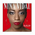 Nina Vidal Love, Pop & Soul (The Cover Sessions, Vol. 1)