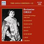 Beniamino Gigli Gigli, Beniamino: Gigli Edition, Vol. 12: London Recordings (1946-1947)