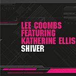Lee Coombs Shiver (Featuring Katherine Ellis)