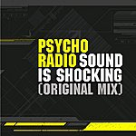 Psycho Radio Sound Is Shocking