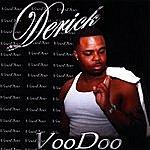 Derick Voodoo
