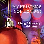Greg Maroney A Christmas Collection