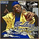 T- Money Aurora, Colorado - Single