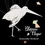 Chapeau Claque Unsere Liebe - Ein Storch