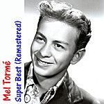 Mel Tormé Super Best (Remastered)