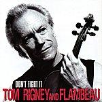 Flambeau Don't Fight It