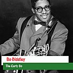 Bo Diddley The Early Bo