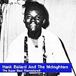 Hank Ballard & The Midnighters The Super Best (Remastered)