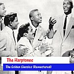 The Harptones The Golden Classics (Remastered)