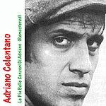 Adriano Celentano Best Of Adriano / Le Piu Belle Canzoni DI Adriano (Remastered)