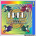 Fred Putting The Ha In Harmony - Volume 2