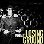 Trent Dabbs Losing Ground - Single