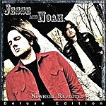 Jesse & Noah Nowhere Revisited (Deluxe Edition)