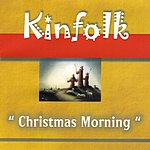 Kinfolk Christmas Morning (Feat. Dorian Holley)