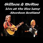 Willson & McKee Live At The Blue Lamp