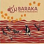 Baraka Tribute To Muboraksho