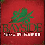 Bayside Angels We Have Heard On High