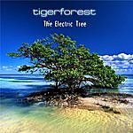 Tiger Forest The Electric Tree