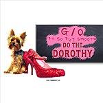 The Go Do The Dorothy (Feat. So Fly Smooth)