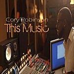 Cory Robinson This Music