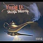 Yung D Muzik Murda