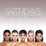 The Saturdays On Your Radar