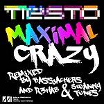 Tiësto Maximal Crazy Remixes