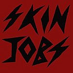 Skinjobs Skin Jobs Ep