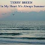 Terry Breen In My Heart It's Always Summer