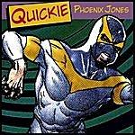 Quickie Phoenix Jones