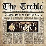 Treble Shaking Hands And Taking Names