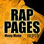 Mony Mone Rap Pages (Feat. Myth From The Strange Fruit Project) - Single