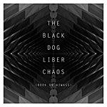 The Black Dog Liber Chaos (Book Ov Aiwass)