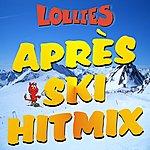 Lollies Après Ski Hitmix