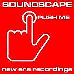Soundscape Push Me Ep