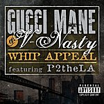 Gucci Mane Whip Appeal (Feat. P2thela) (Parental Advisory)