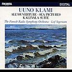 Finnish Radio Symphony Orchestra Klami : All'ouverture, Sea Pictures, Kalevala Suite