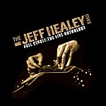 The Jeff Healey Band Full Circle: The Live Anthology